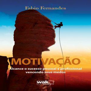 motivacao-alcance-o-sucesso-pessoal-e-profissional-vencendo-seus-medos
